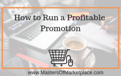 How to Run a Profitable Promotion
