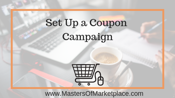 Set Up a Coupon Campaign to Increase Sales